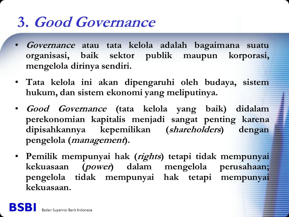 3. Good Governance BSBI Badan Supervisi Bank Indonesia