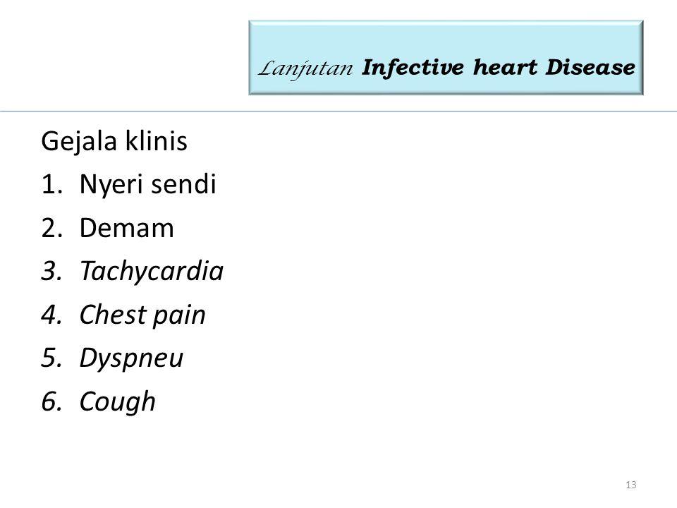 Lanjutan Infective heart Disease
