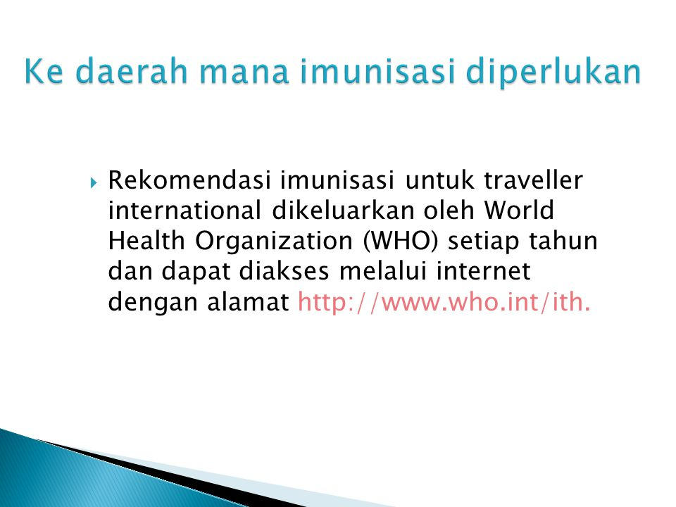 Ke daerah mana imunisasi diperlukan