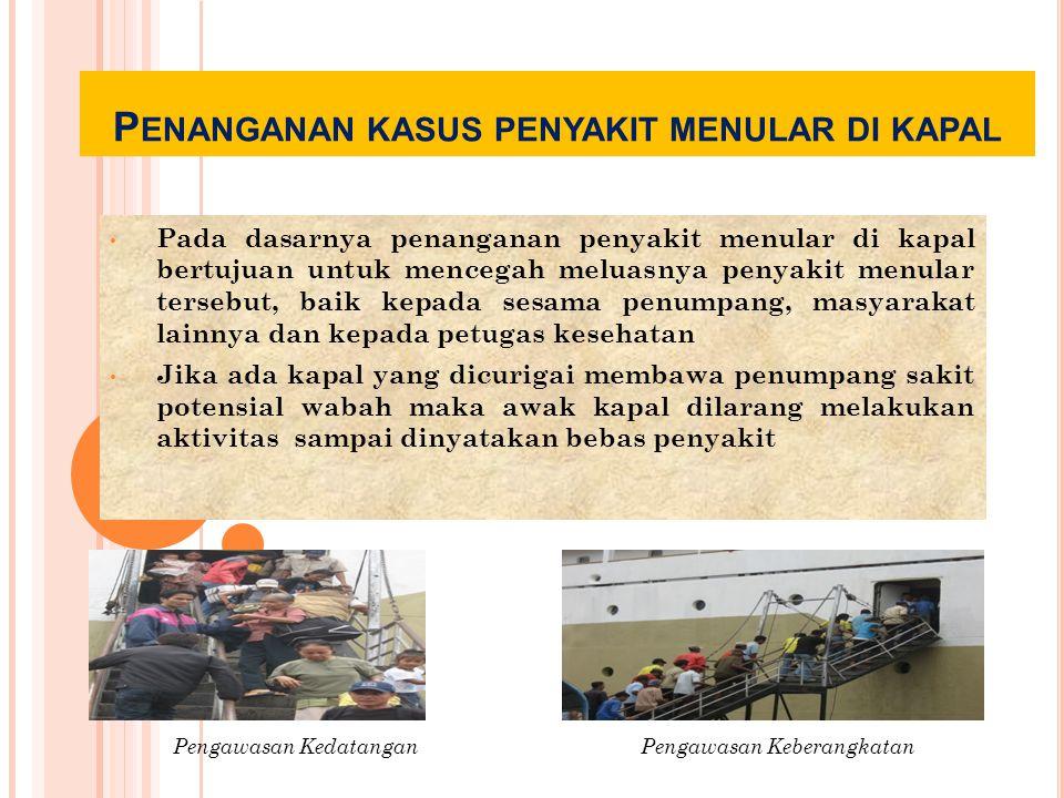 Penanganan kasus penyakit menular di kapal