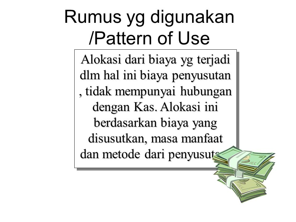 Rumus yg digunakan /Pattern of Use