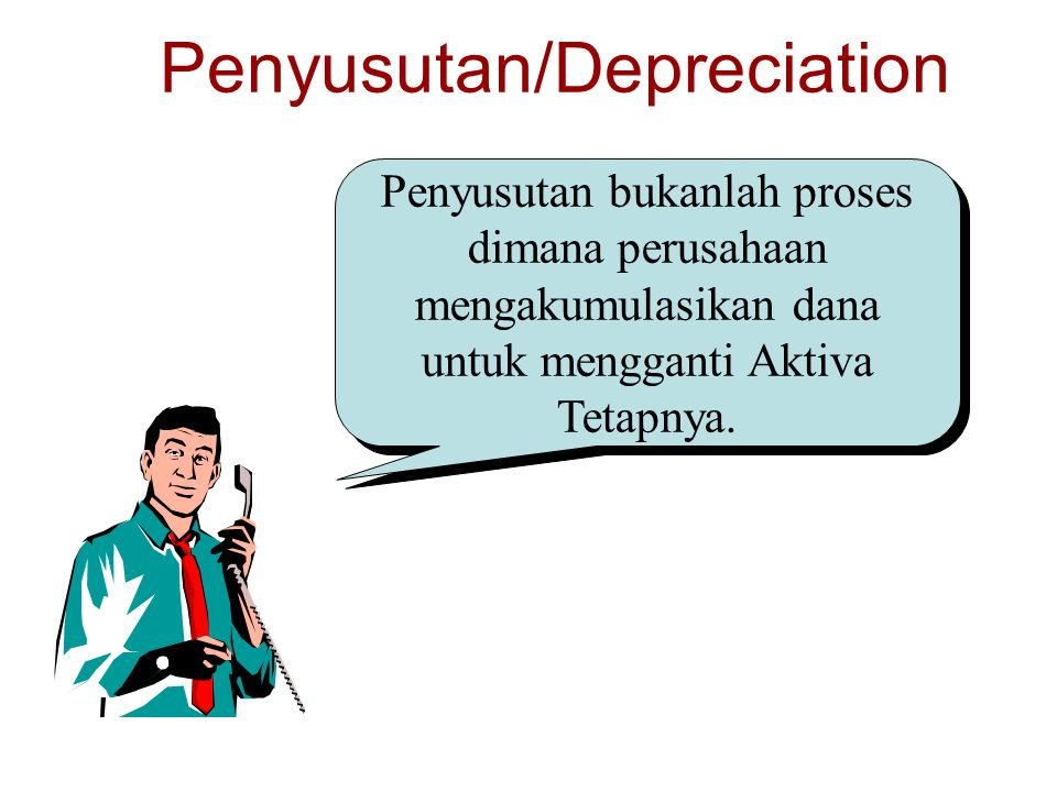 Penyusutan/Depreciation