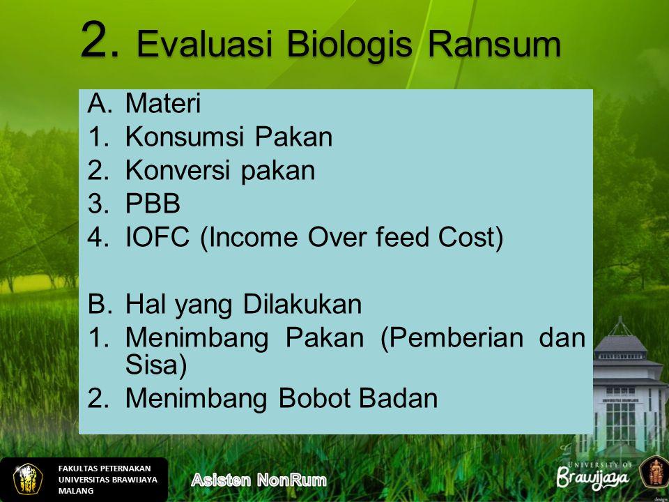 2. Evaluasi Biologis Ransum