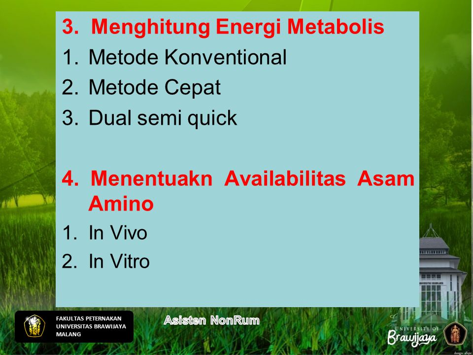 3. Menghitung Energi Metabolis Metode Konventional Metode Cepat