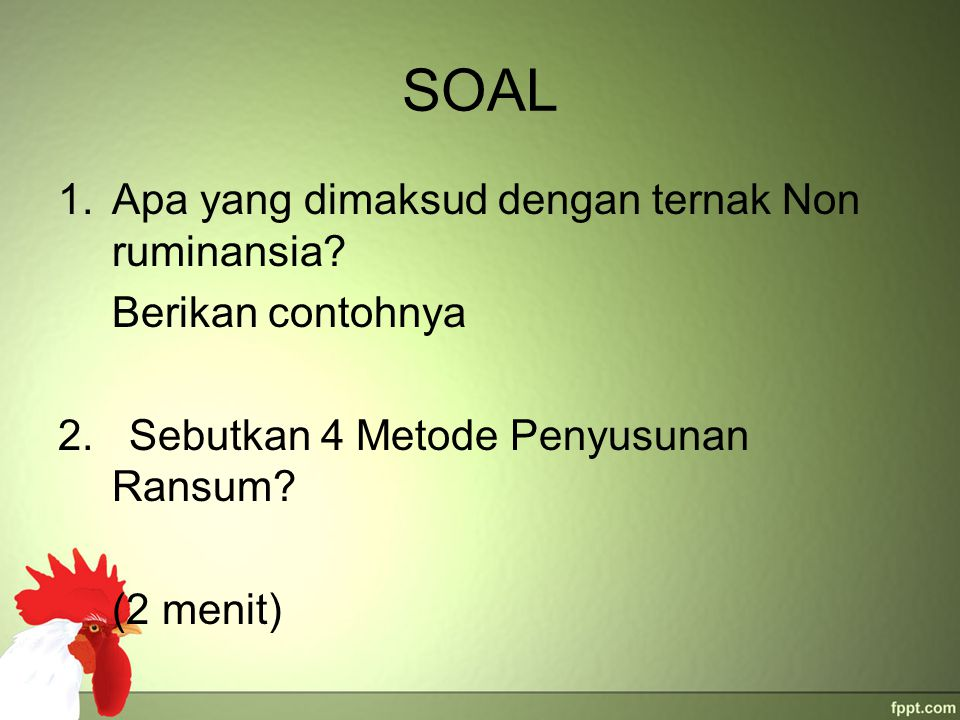 SOAL Apa yang dimaksud dengan ternak Non ruminansia Berikan contohnya