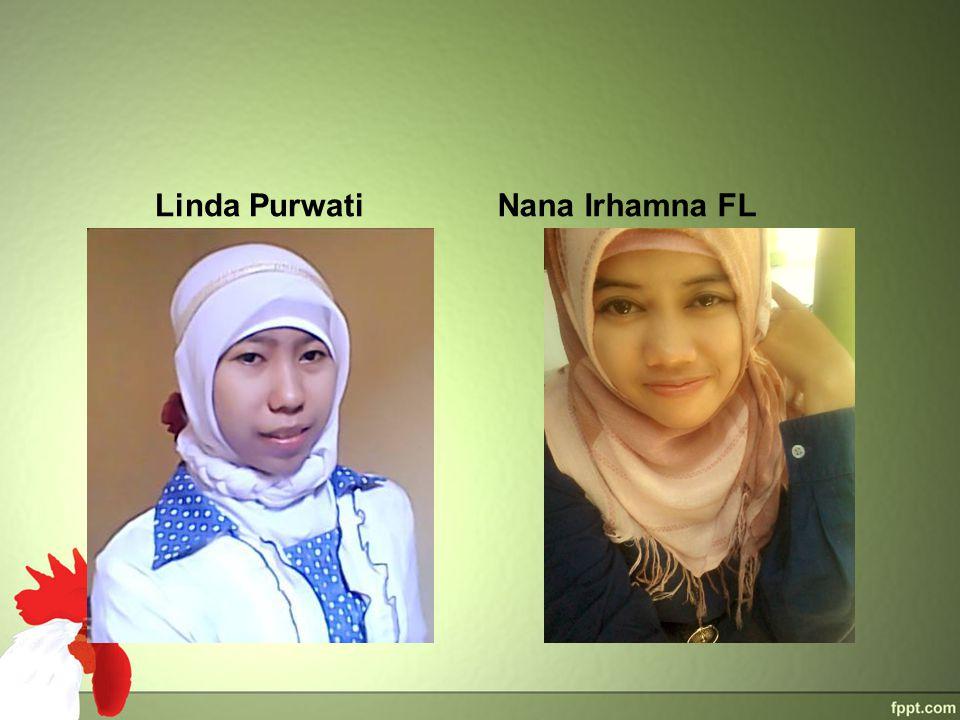 Linda Purwati Nana Irhamna FL