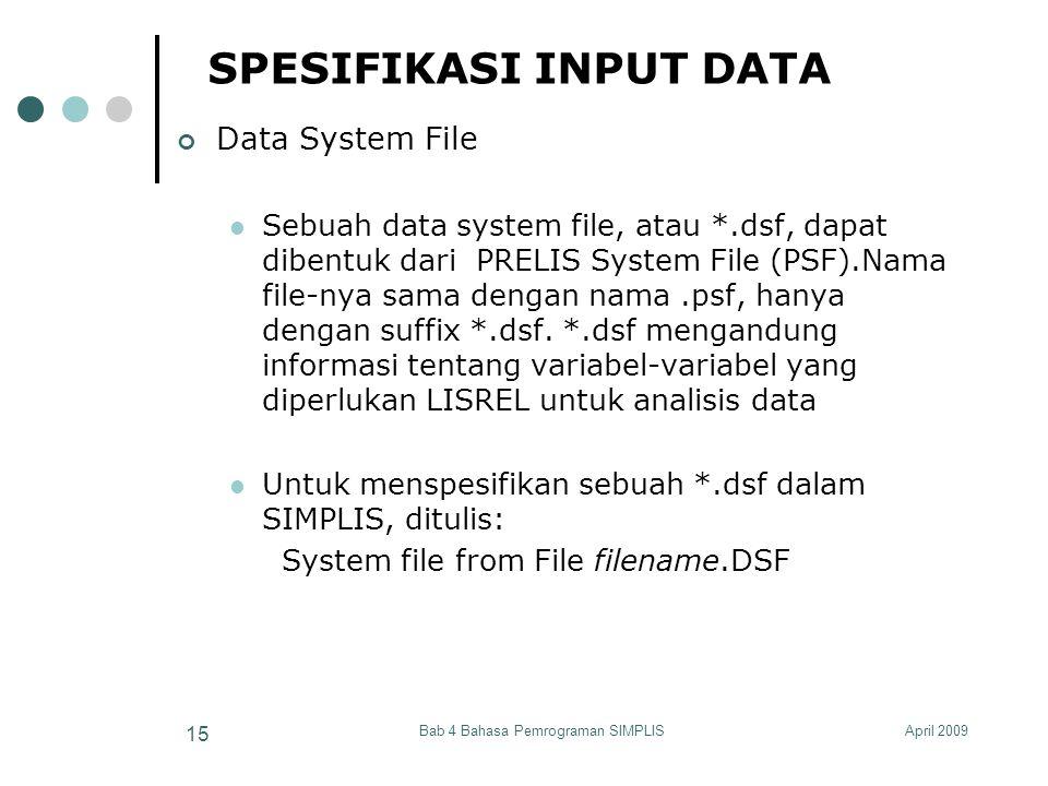 SPESIFIKASI INPUT DATA