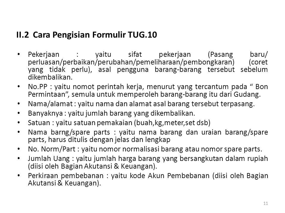 II.2 Cara Pengisian Formulir TUG.10