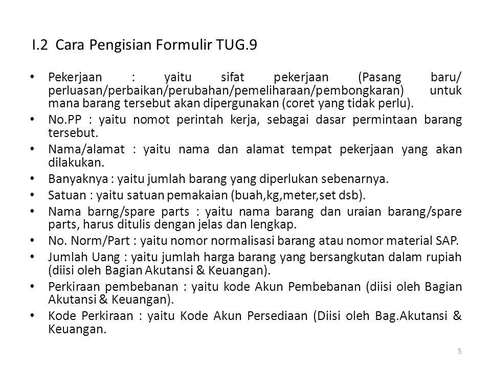 I.2 Cara Pengisian Formulir TUG.9
