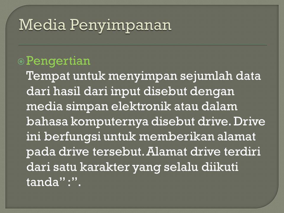 Media Penyimpanan Pengertian