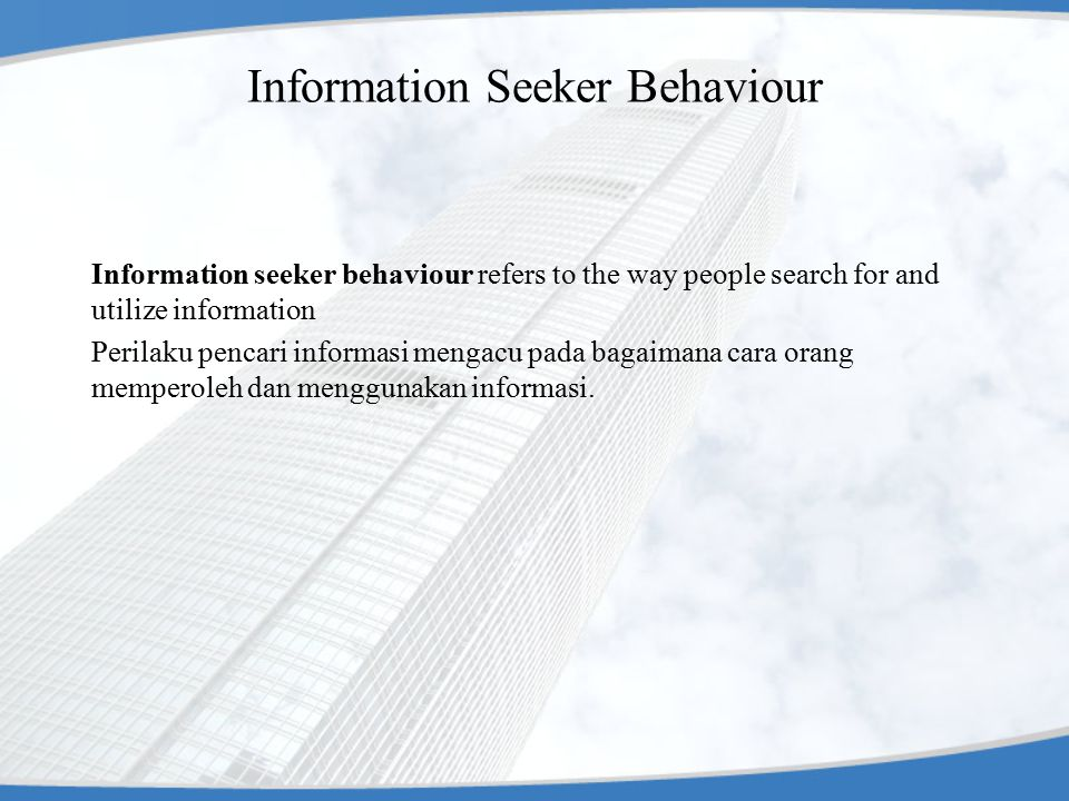 Information Seeker Behaviour