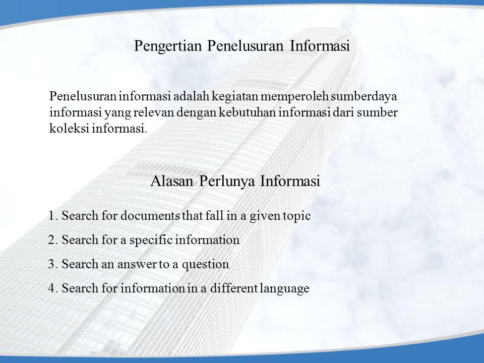 Pengertian Penelusuran Informasi