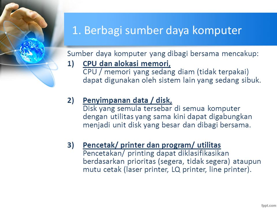 1. Berbagi sumber daya komputer