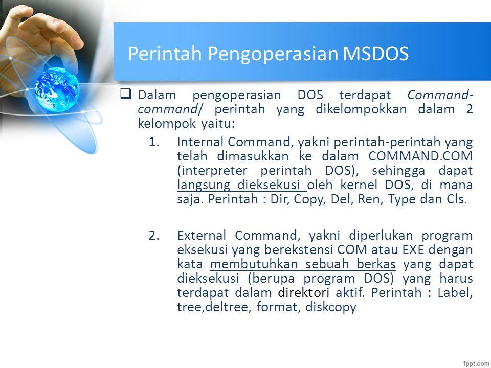 Perintah Pengoperasian MSDOS