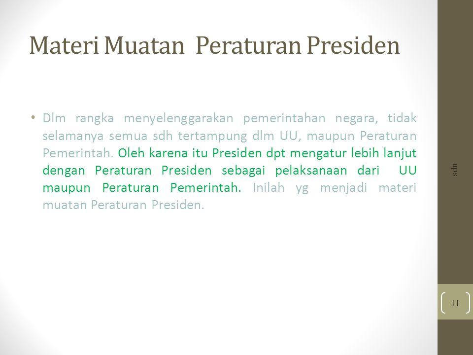 Materi Muatan Peraturan Presiden