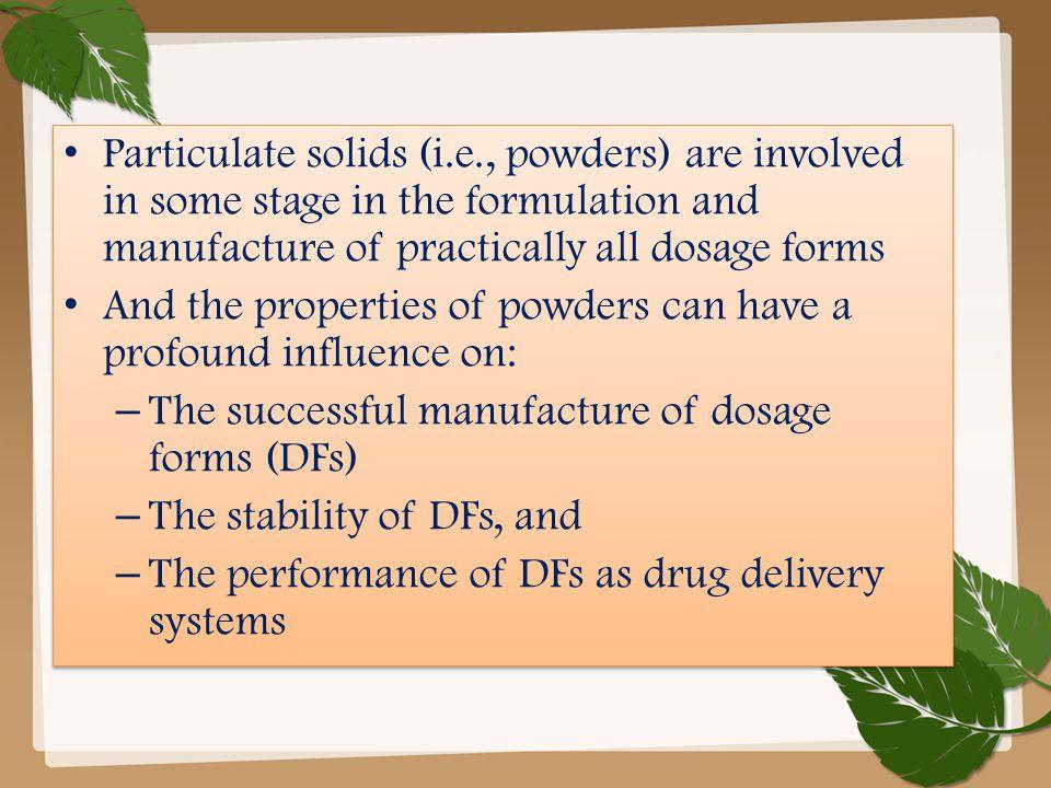 Particulate solids (i. e