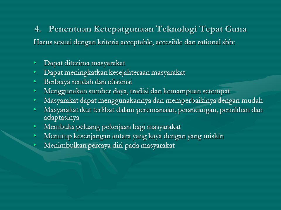 4. Penentuan Ketepatgunaan Teknologi Tepat Guna