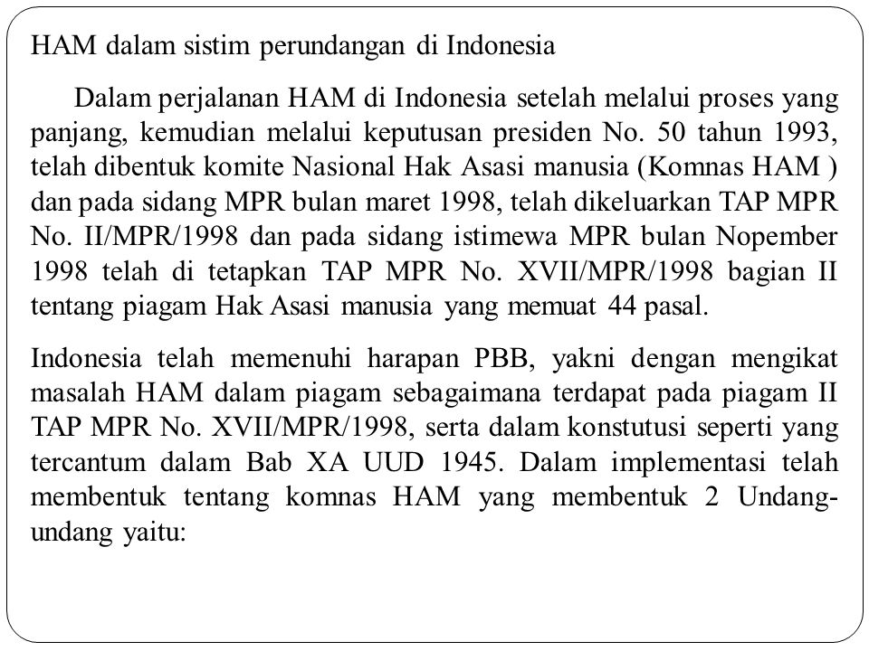 HAM dalam sistim perundangan di Indonesia
