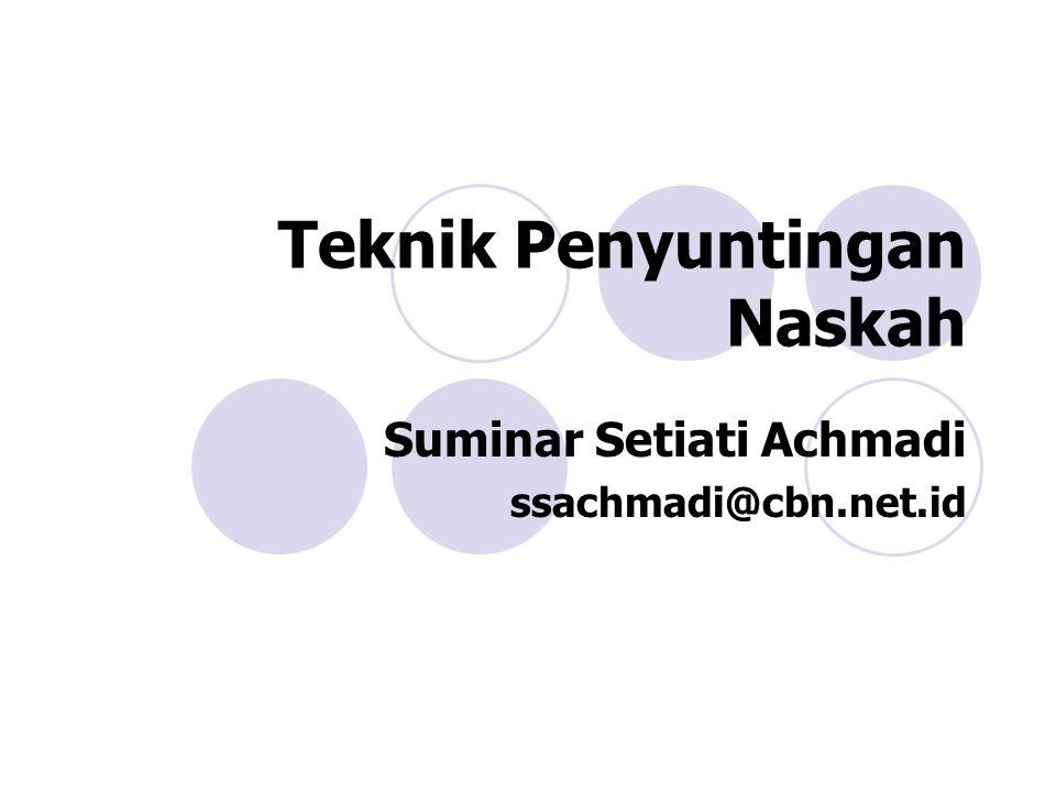 Teknik Penyuntingan Naskah