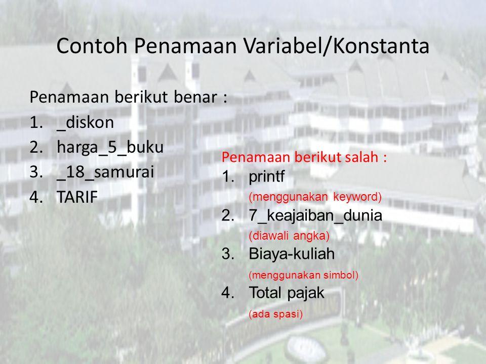 Contoh Penamaan Variabel/Konstanta