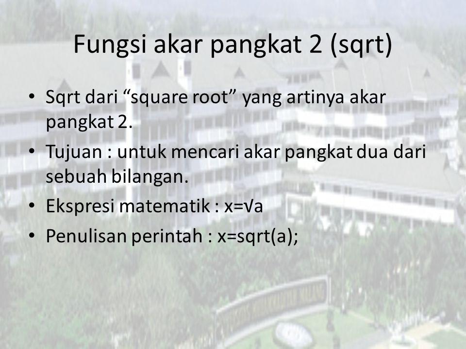 Fungsi akar pangkat 2 (sqrt)
