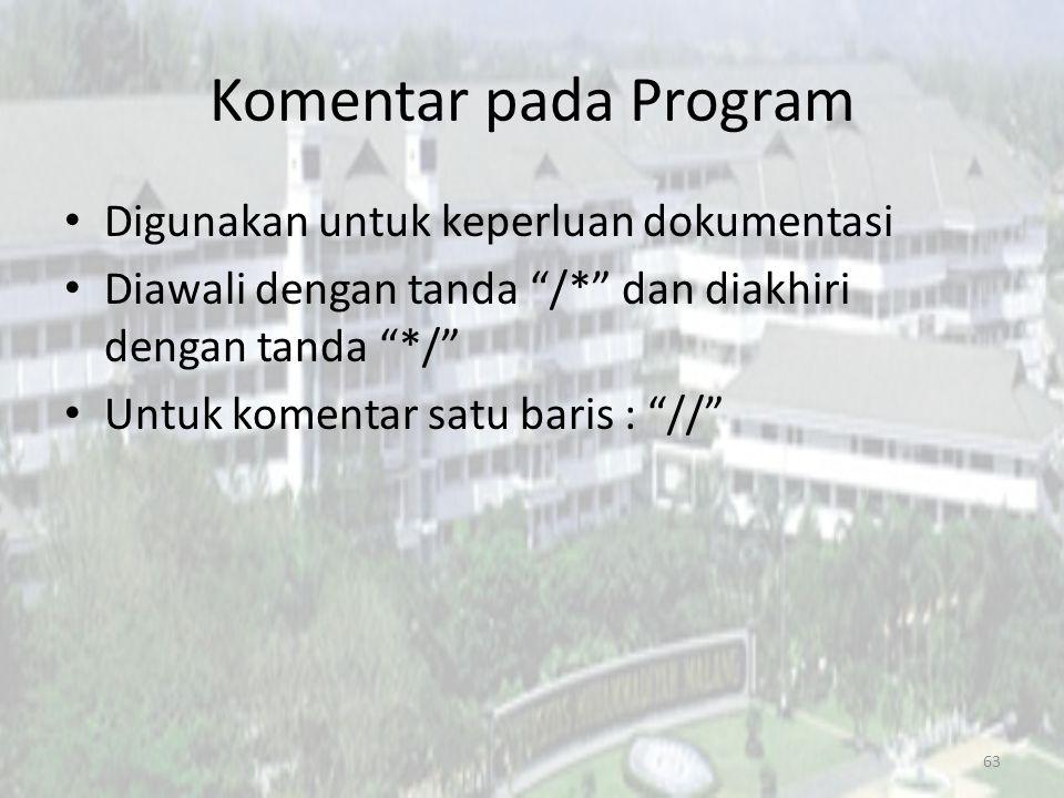 Komentar pada Program Digunakan untuk keperluan dokumentasi