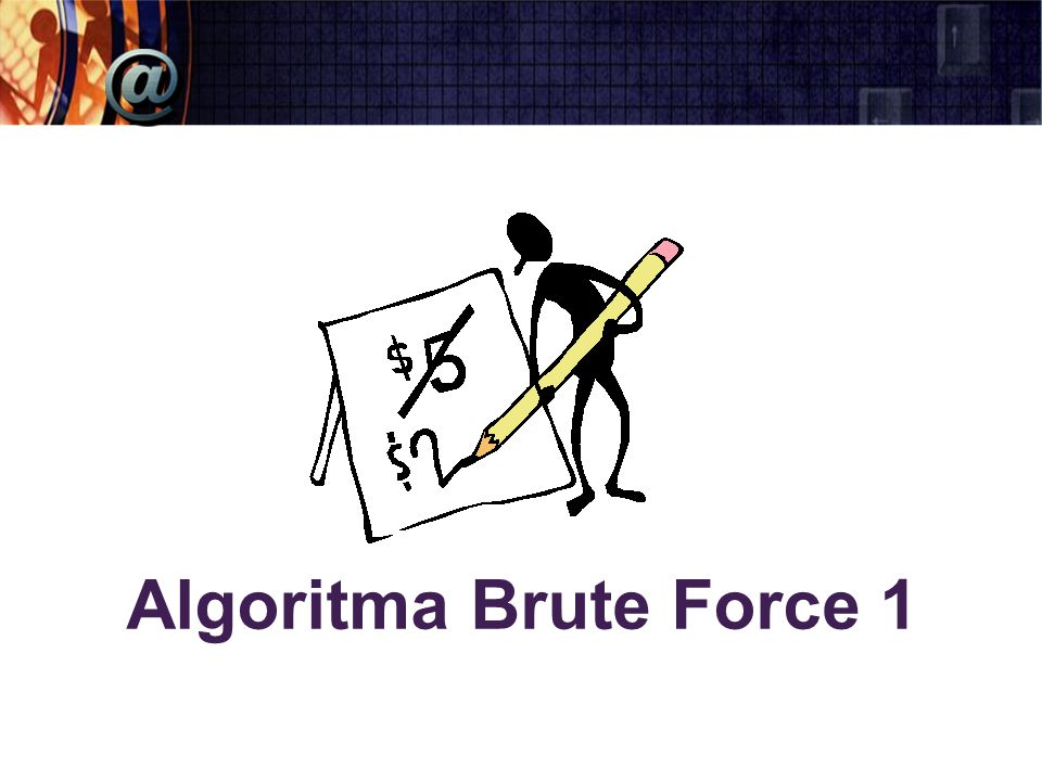Algoritma Brute Force 1