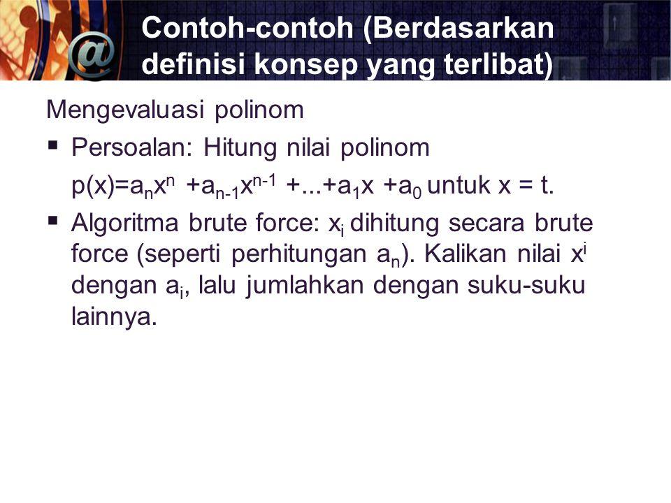 Contoh-contoh (Berdasarkan definisi konsep yang terlibat)