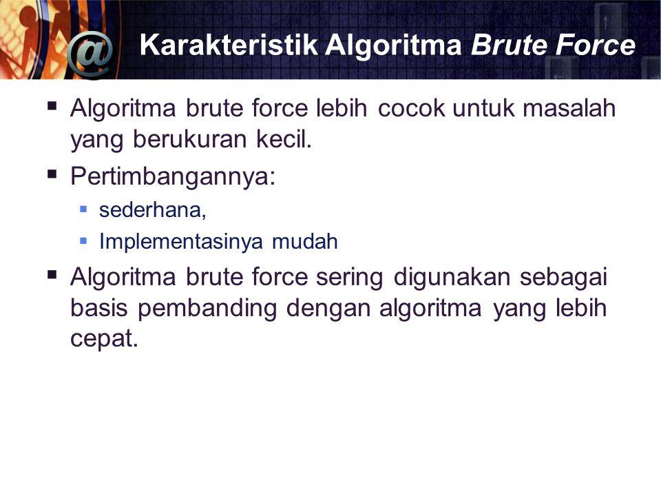 Karakteristik Algoritma Brute Force