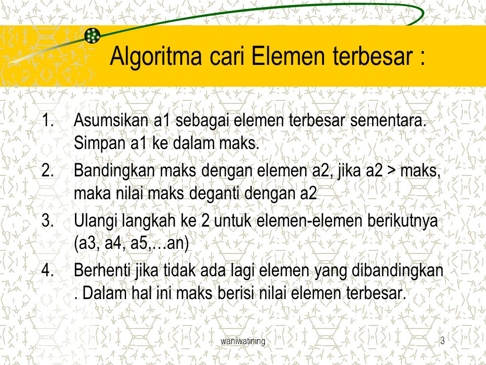 Algoritma cari Elemen terbesar :