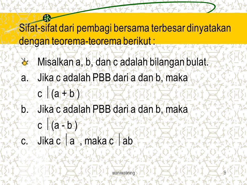 Misalkan a, b, dan c adalah bilangan bulat.