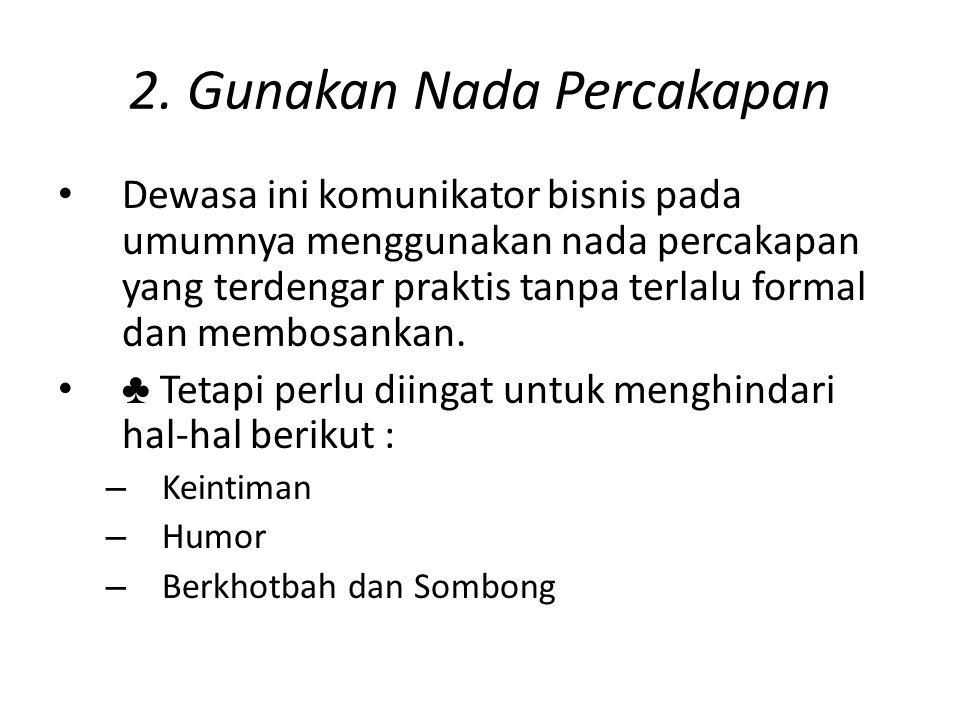 2. Gunakan Nada Percakapan