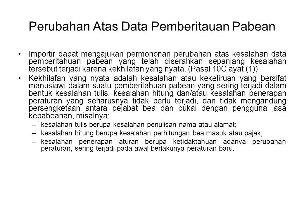 Perubahan Atas Data Pemberitauan Pabean