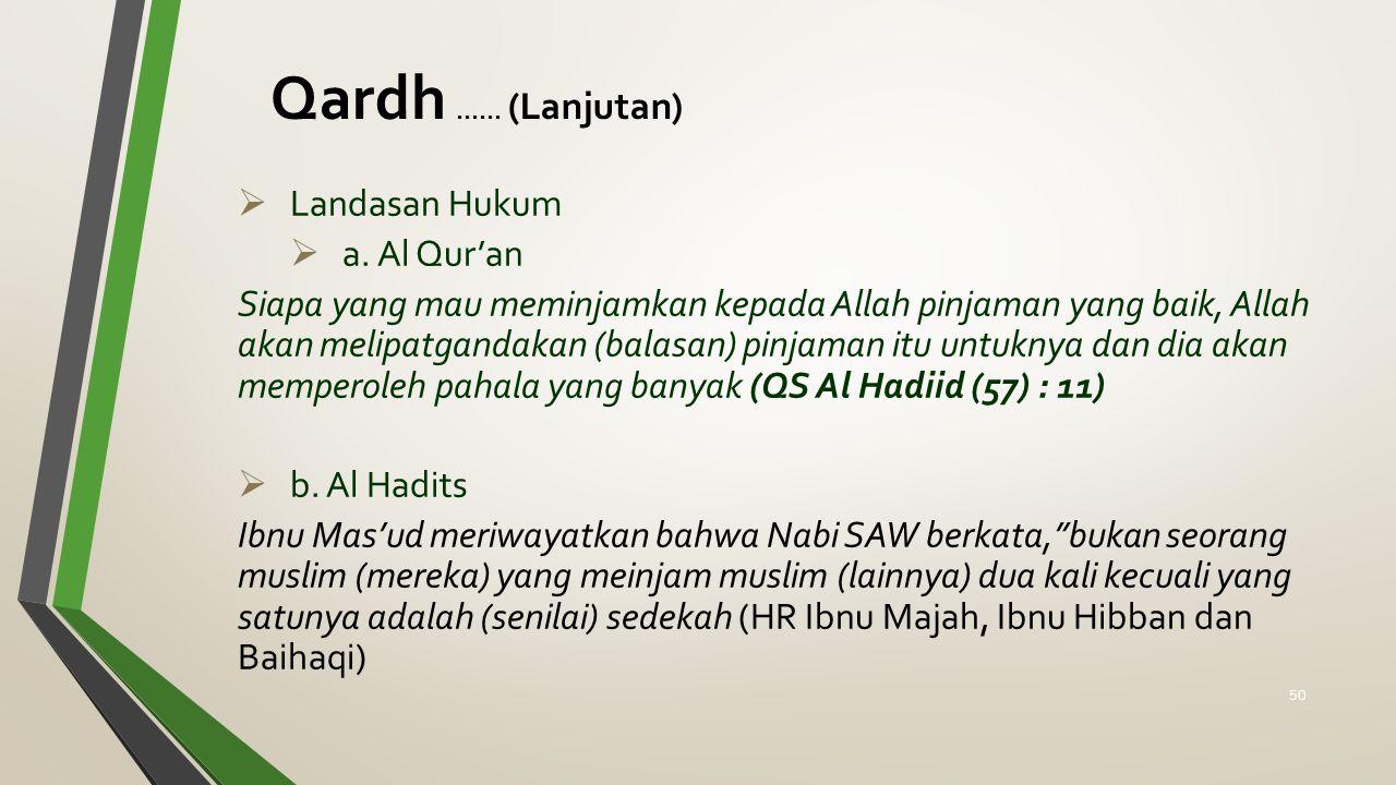Qardh ...... (Lanjutan) Landasan Hukum a. Al Qur'an