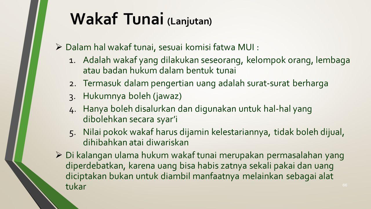 Wakaf Tunai (Lanjutan)