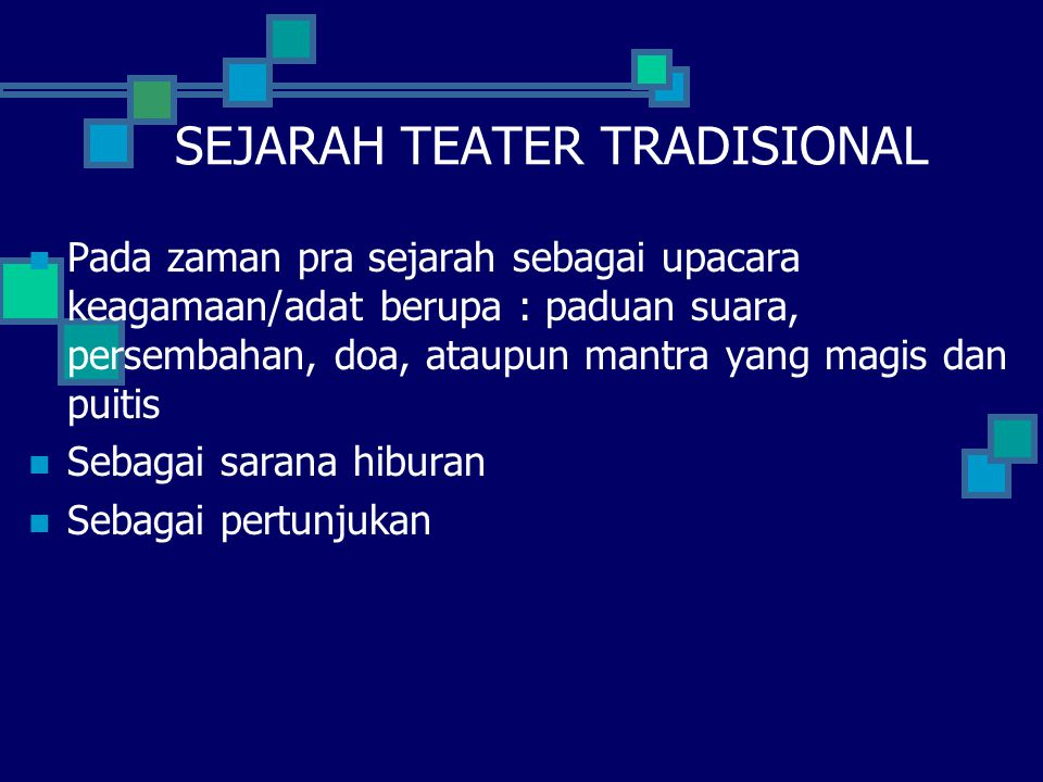 SEJARAH TEATER TRADISIONAL