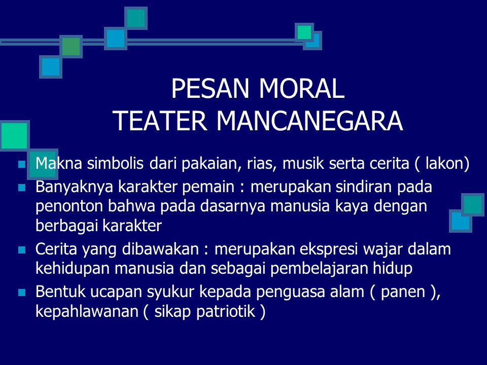 PESAN MORAL TEATER MANCANEGARA