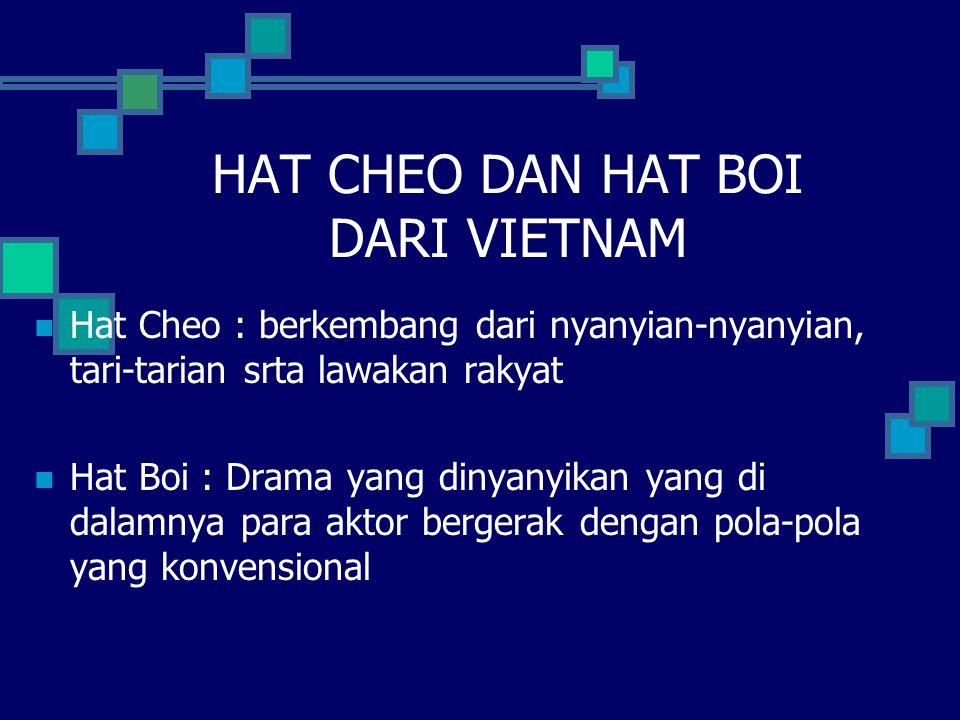 HAT CHEO DAN HAT BOI DARI VIETNAM