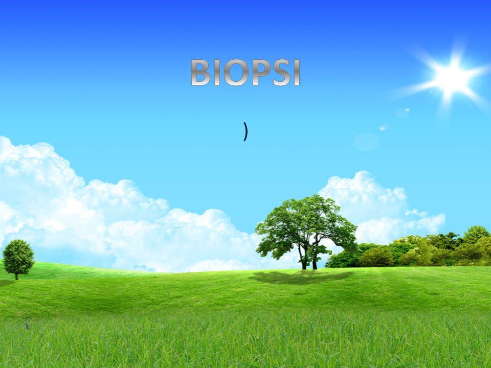 BIOPSI )