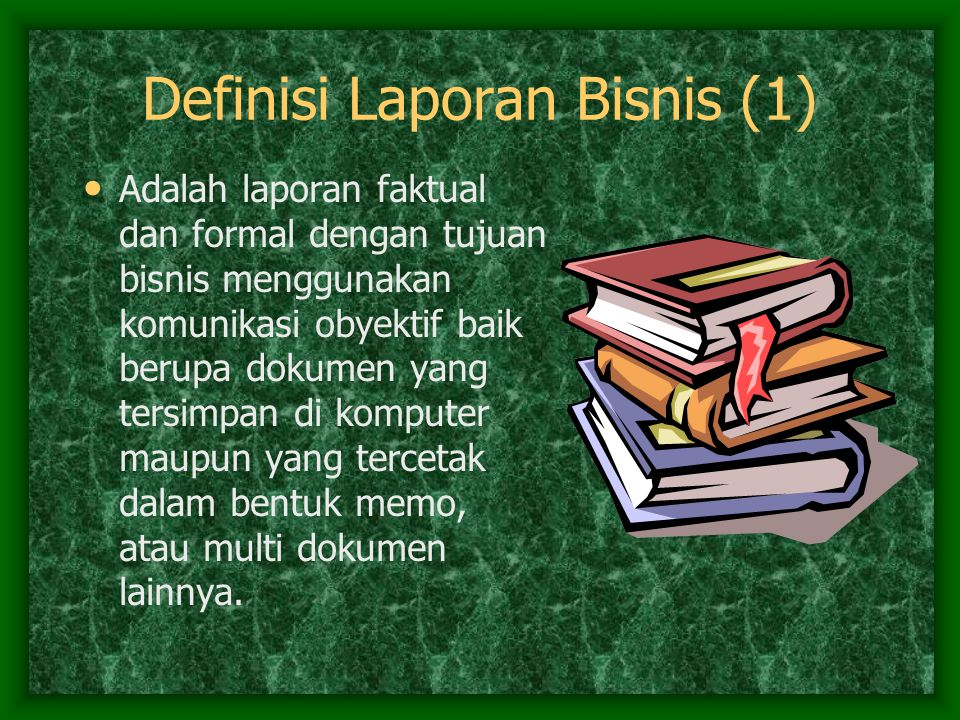 Definisi Laporan Bisnis (1)