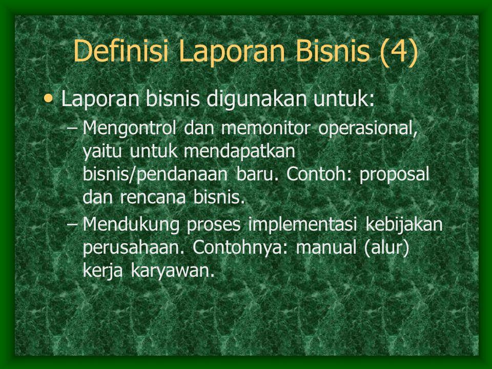 Definisi Laporan Bisnis (4)