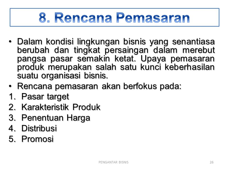8. Rencana Pemasaran