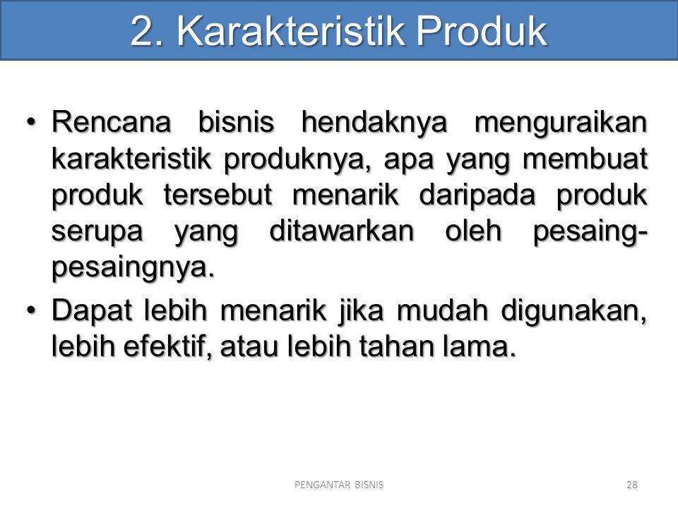 2. Karakteristik Produk