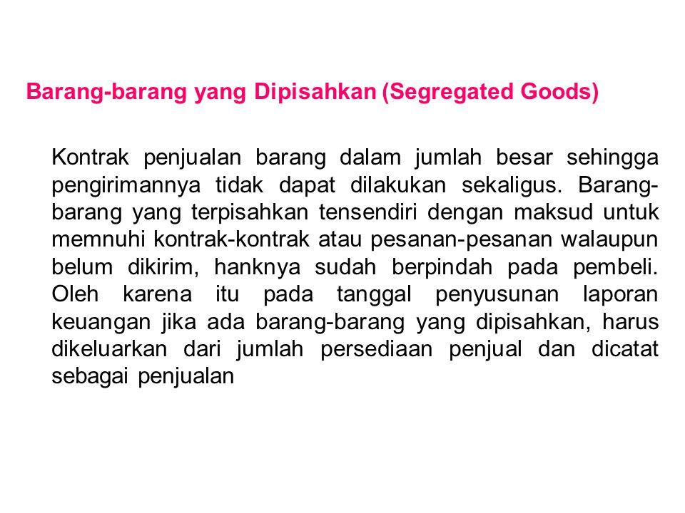 Barang-barang yang Dipisahkan (Segregated Goods)