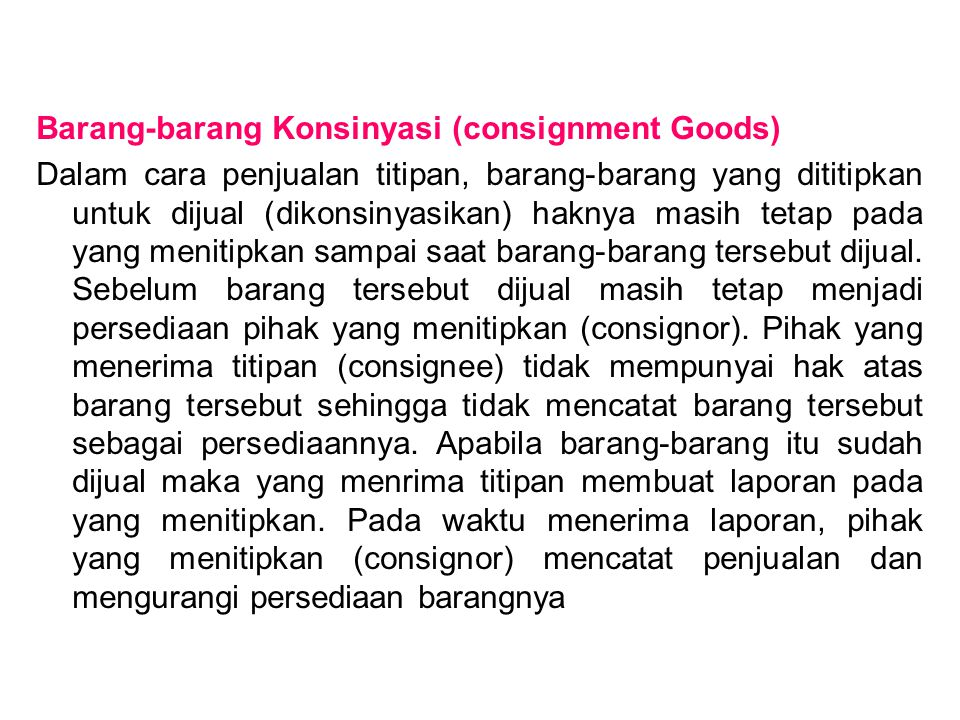 Barang-barang Konsinyasi (consignment Goods)