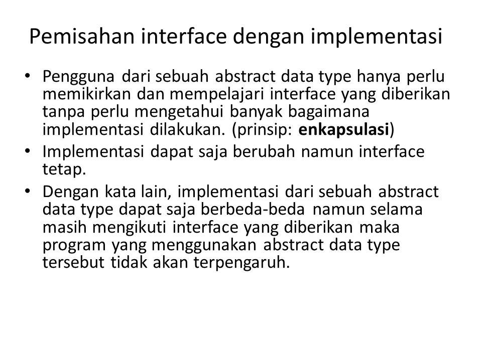 Pemisahan interface dengan implementasi