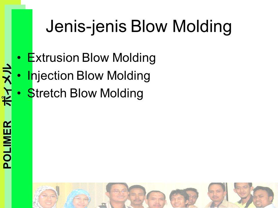 Jenis-jenis Blow Molding
