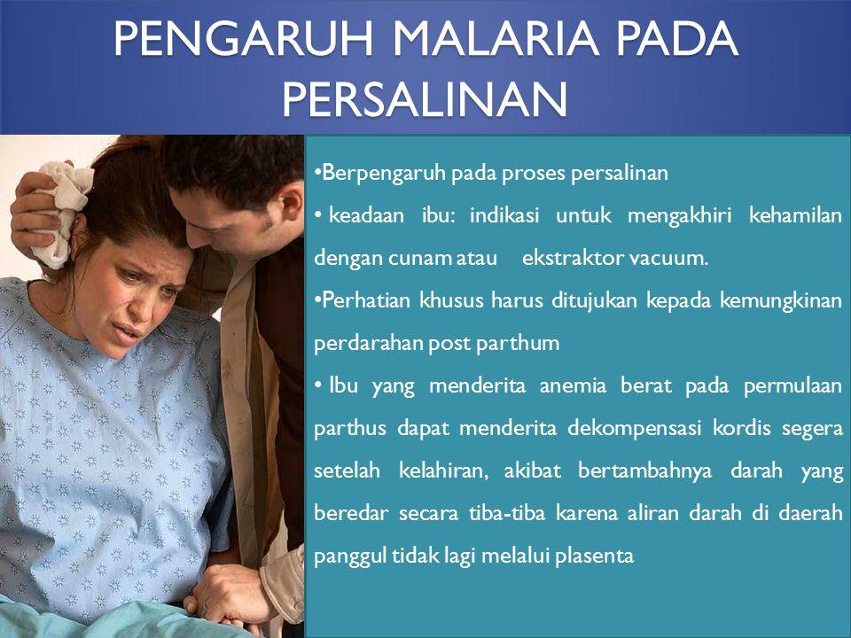 PENGARUH MALARIA PADA PERSALINAN