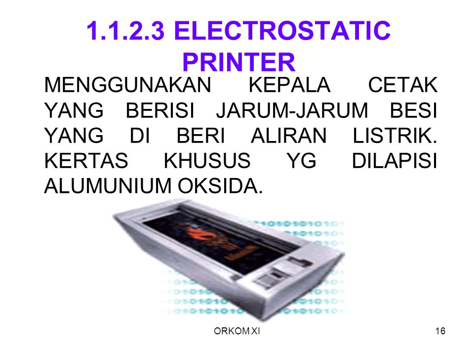 1.1.2.3 ELECTROSTATIC PRINTER
