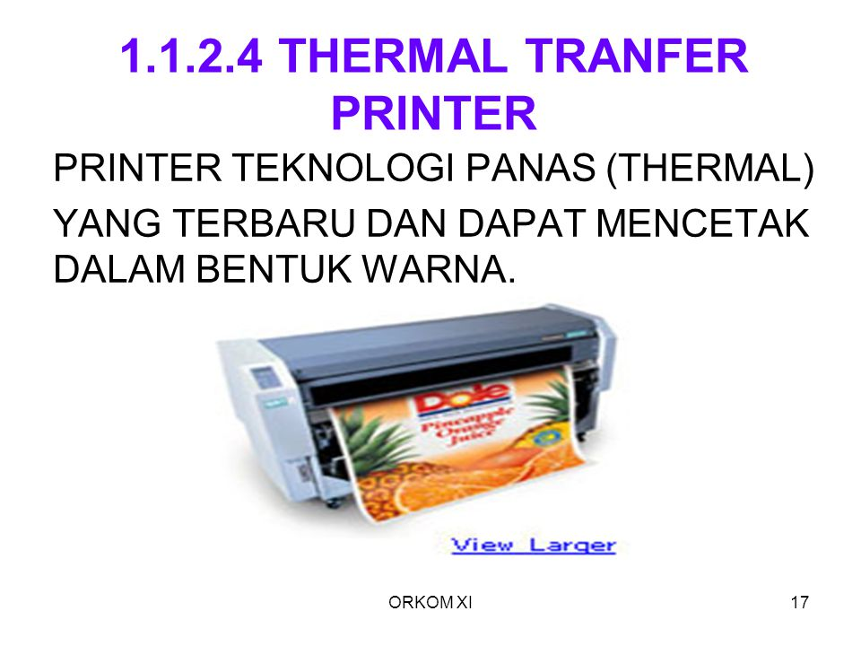1.1.2.4 THERMAL TRANFER PRINTER